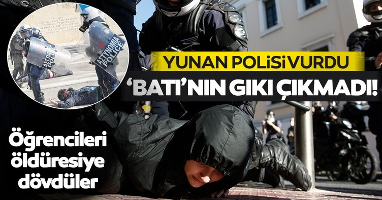 Yunan polisi öğrencilere hiç acımadı