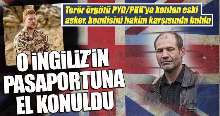 PYD/PKK'ya katılan İngiliz'in pasaportuna el konuldu