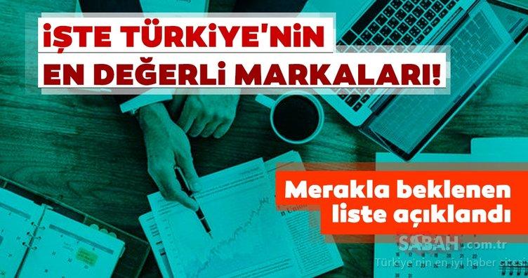 Merakla beklenen liste açıklandı! İşte Türkiye'nin en değerli markaları