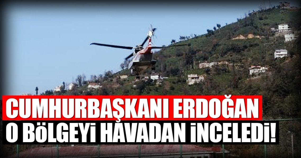 Cumhurbaşkanı Erdoğan Ayder'i havadan inceledi!