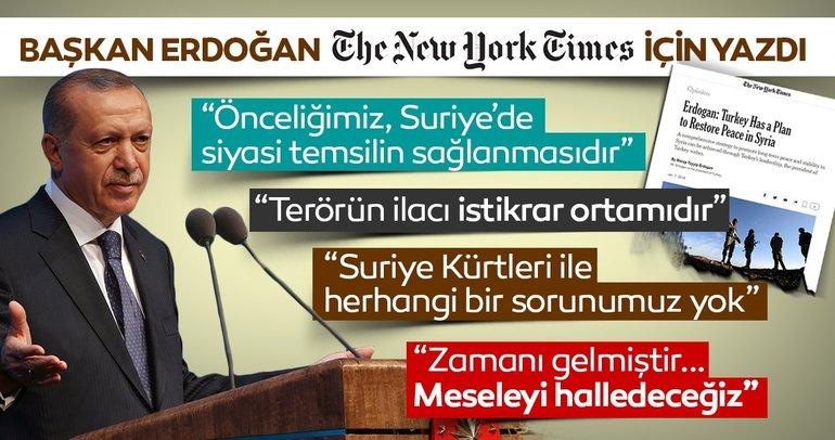 Son dakika haberi... Başkan Erdoğan New York Times'a yazdı: Terörün ilacı istikrar ortamıdır