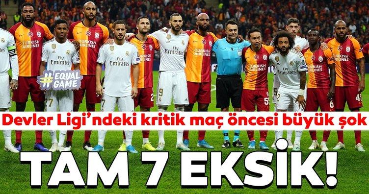 Galatasaray - Real Madrid maçı öncesi büyük şok! Tam 7 eksik