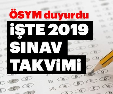 ÖSYM sınav takvimi 2019 açıklandı! 2019 KPSS,...