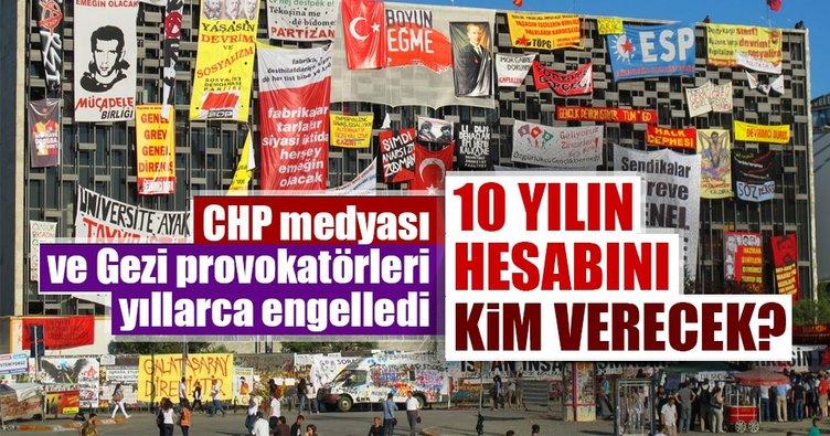 CHP medyası ve Gezi provokatörleri yıllarca engelledi! 10 yılın hesabını kim verecek?