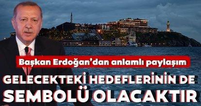 Başkan Erdoğan'dan 'Demokrasi ve Özgürlükler Adası' paylaşımı!