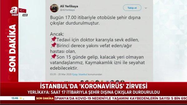 İstanbul Valisi'nden flaş corona virüsü açıklaması 'Saat 17:00'da durdurulacak'   Video
