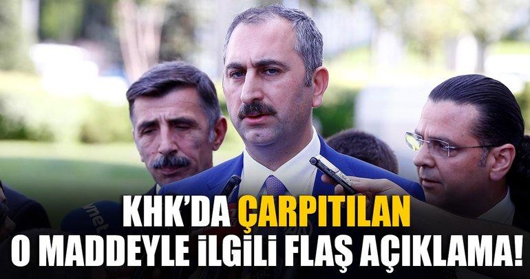 Son dakika: Adalet Bakanı Gül: Milis yorumlarının hukuki dayanağı yok