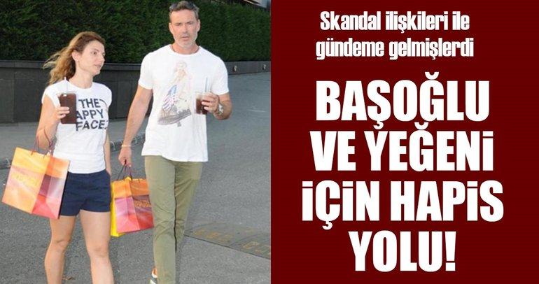 Son Dakika: Murat Başoğlu ve yeğenine hapis istemi