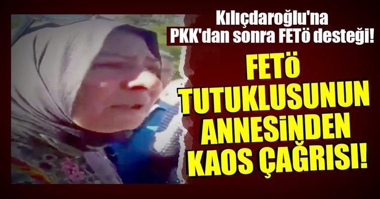 FETÖ'cü annesi kaos çağrısında bulundu!