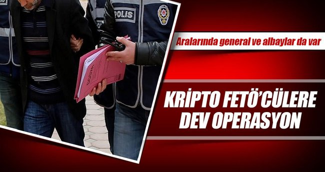 Kripto FETÖ'cülere dev operasyon
