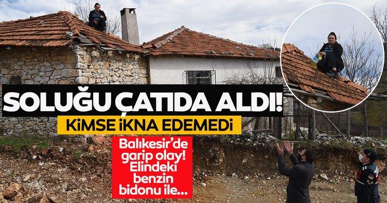 Son dakika haberi: Balıkesir'de komşusu ile arazi anlaşmazlığı olan adam çatıya çıktı! İntihara kalkıştı!