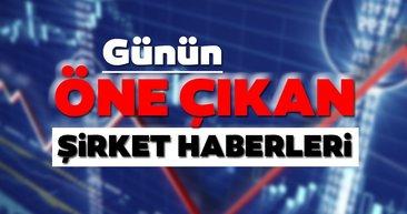 Borsa İstanbul'da günün öne çıkan şirket haberleri ve tavsiyeleri 18/08/2020