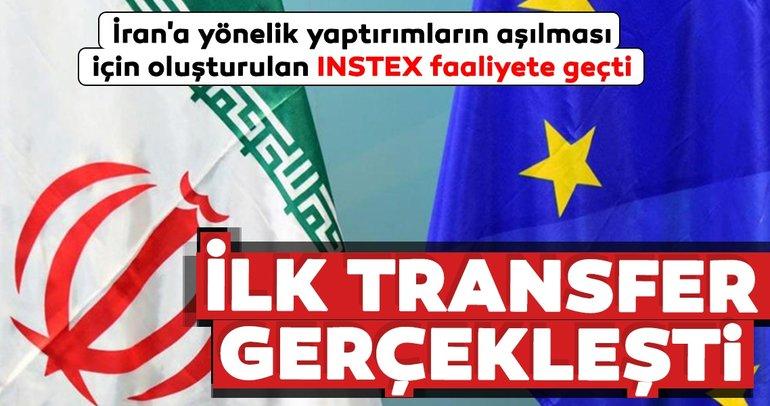 İran'a yönelik yaptırımların aşılması için oluşturulan INSTEX faaliyete geçti