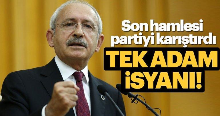 CHP'de tek adam isyanı!
