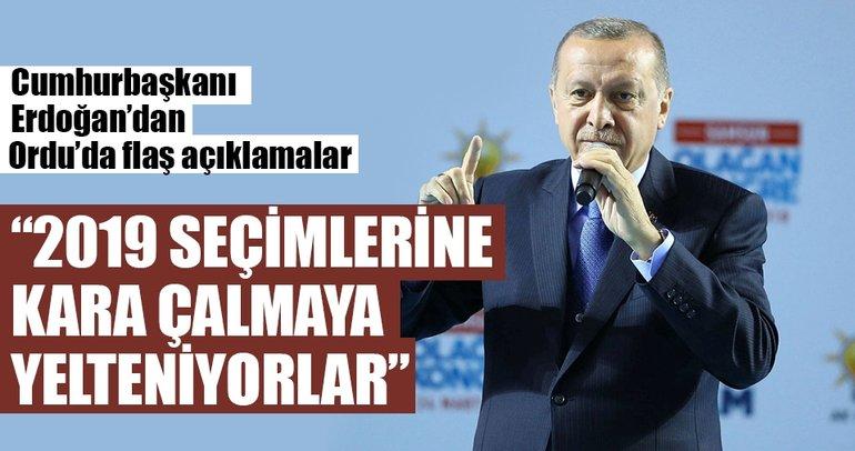Cumhurbaşkanı Erdoğan: 2019'u gölgelemek için şimdiden kirli senaryolar devreye alınıyor