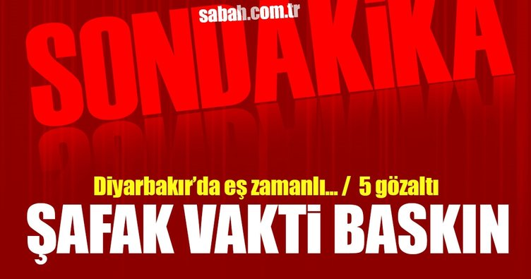 Son Dakika! Diyarbakır'da şafak vakti uyuşturucu baskını: 5 gözaltı
