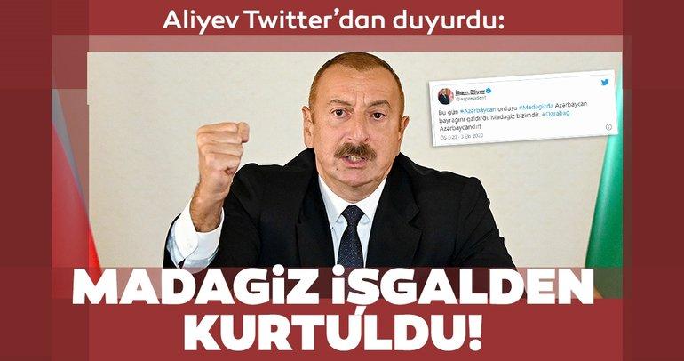 Azerbaycan Cumhurbaşkanı İlham Aliyev son dakika olarak duyurdu: Madagiz işgalden kurtarıldı