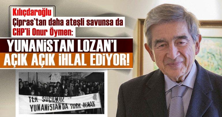 Onur Öymen: Yunanistan Lozan'ı açık açık ihlal ediyor