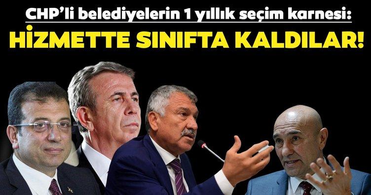 CHP'li belediyelerin 1 yıllık seçim karnesi: Hizmette sınıfta kaldılarişçinin ahını aldılar