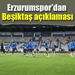 Erzurumspor'dan Beşiktaş açıklaması