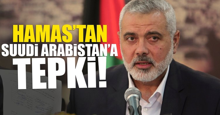 Hamas'tan Suudi Arabistan'a kınama