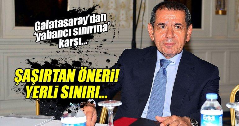 Galatasaray'dan ilginç öneri: Yerliye sınırlama!