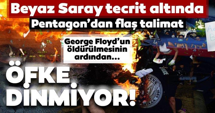 George Floyd'un öldürülmesinin ardından ırkçılığa tepki sürüyor! Protestolar Beyaz Saraya sıçradı! Pentagon'dan askere talimat!