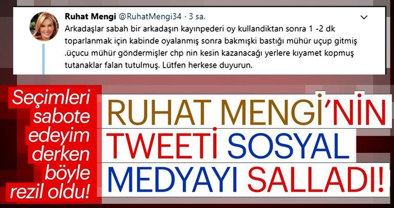 Ruhat Mengi'nin tweeti sosyal medyayı salladı!