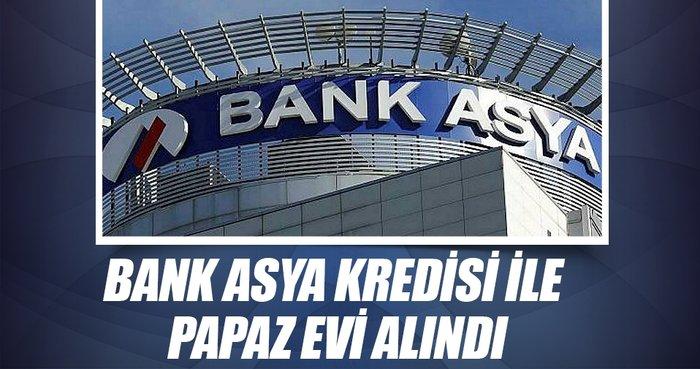 Bank Asya kredisi ile papaz evi alındı