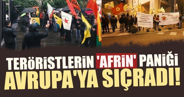 Teröristlerin 'Afrin' paniği Avrupa'ya sıçradı!