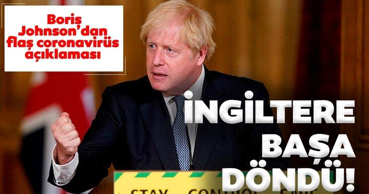 İngiltere başa döndü! Boris Johnson'dan son dakika  açıklama!