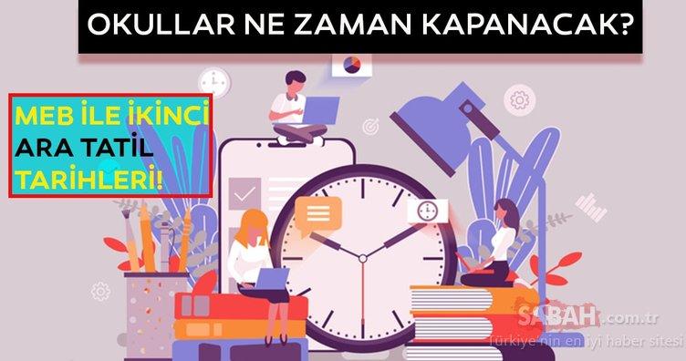 MEB duyurdu: Okullar ne zaman kapanacak? İkinci ara tatil ne zaman başlayacak?