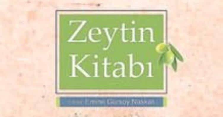 Şevket Öznur'dan Zeytin kitabı