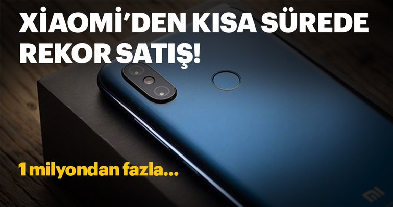 Xiaomi Mi 8 günler içinde 1 milyon sattı!