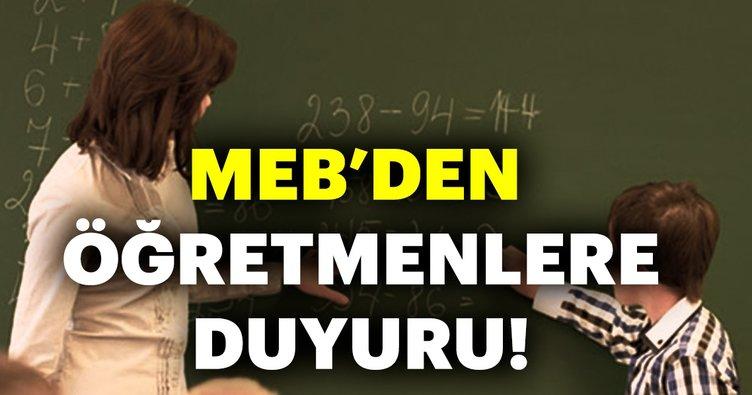 MEB'den öğretmenlere duyuru!