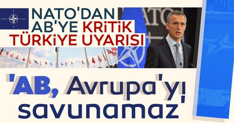NATO'dan AB'ye kritik Türkiye uyarısı