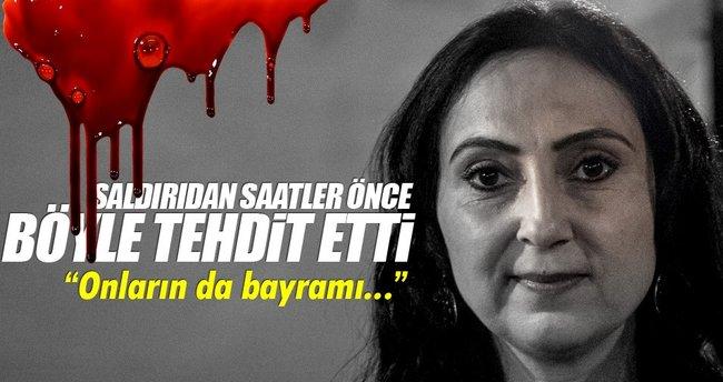 Figen Yüksekdağ PKK saldırısının işaretini mi verdi?