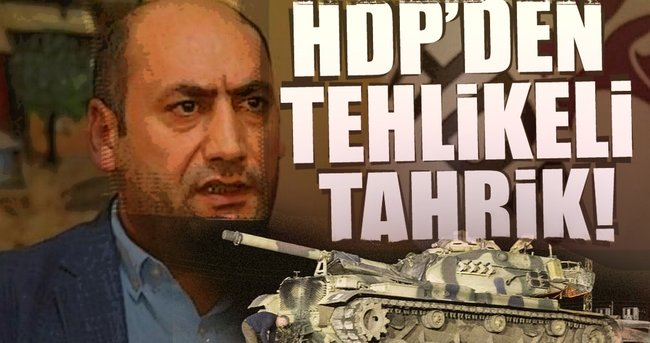 HDP'den tehlikeli tahrik!