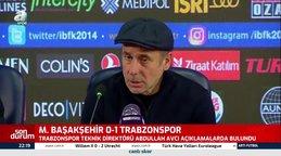 Abdullah Avcı Başakşehir galibiyeti sonrası basın toplantısında açıklamalarda bulundu