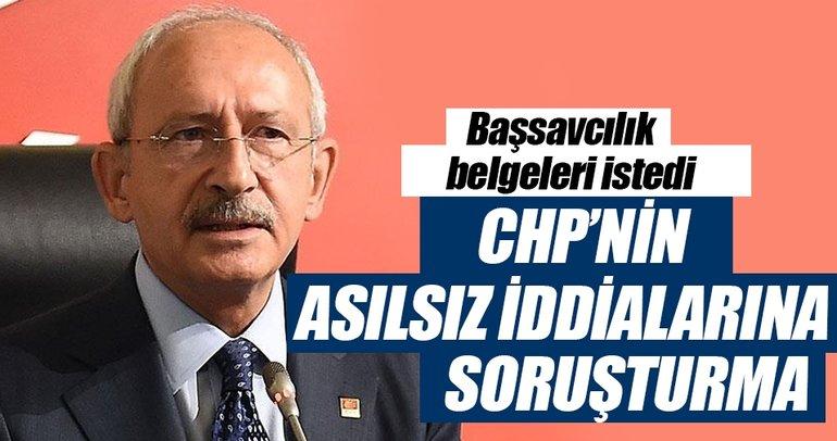Son dakika: Başsavcılık, Kılıçdaroğlu'ndan belgeleri istedi