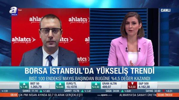 Arda Coşar: Borsa İstanbul'da genel trend yukarı yönlü