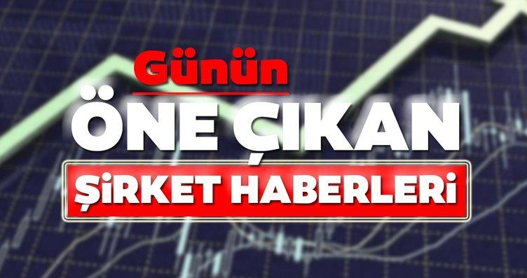 Borsa İstanbul'da günün öne çıkan şirket haberleri...