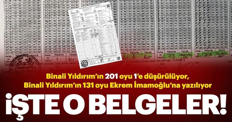 Ä°Å?te belgeler; Ä°stanbul'da Å?ok sahtecilik! Binali Yıldırım'ın oyları böyle Ä°mamoÄ?lu'na yazılmıÅ?