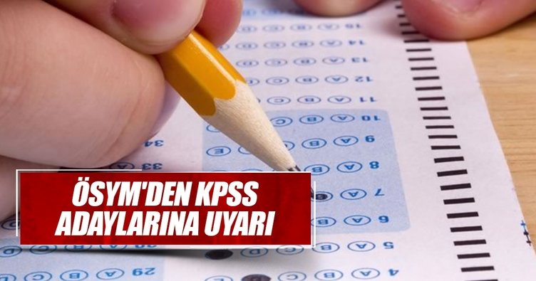ÖSYM'den KPSS adaylarına 09.45 uyarısı