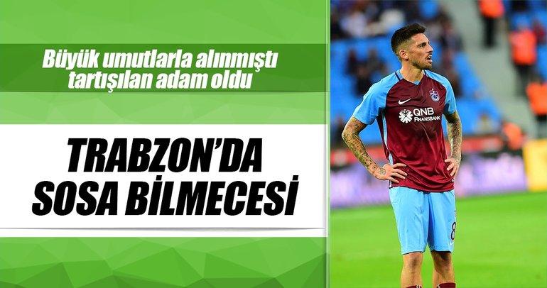 Trabzonspor'da Sosa bilmecesi