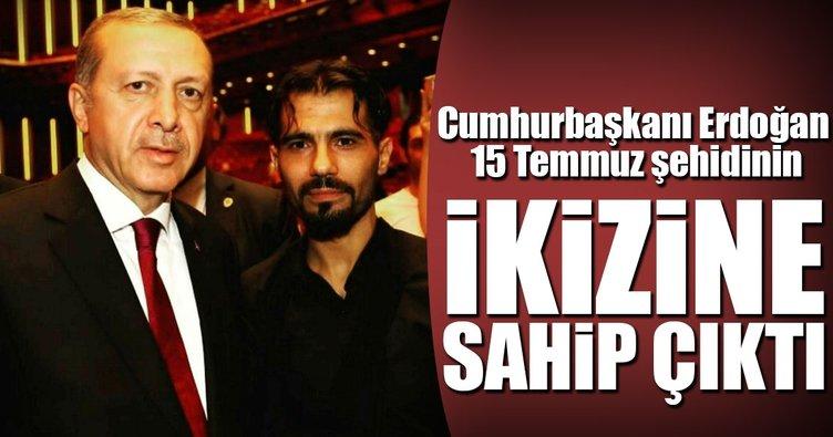 Erdoğan 15 Temmuz şehidinin ikizine sahip çıktı