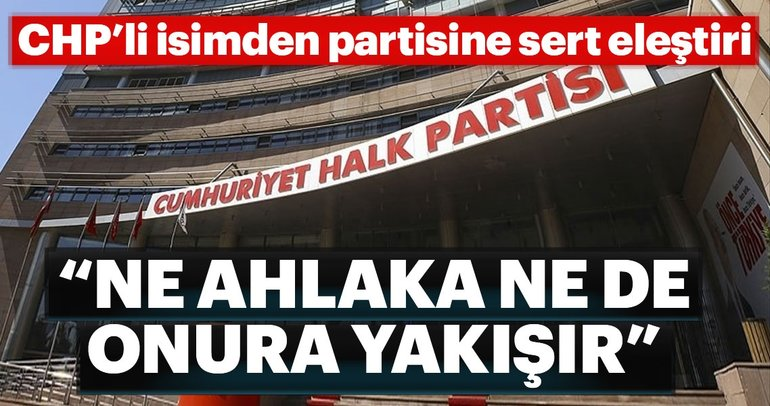 CHP'li isim partisini topa tuttu