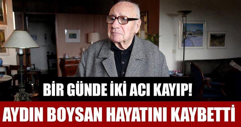 Aydın Boysan hayatını kaybetti