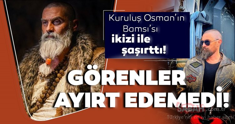 Kuruluş Osman'ın Bamsı'sı Nurettin Sönmez'e ikizi kadar benziyor... Hangisi Kuruluş Osman'ın Bamsı'sı bilemediler!