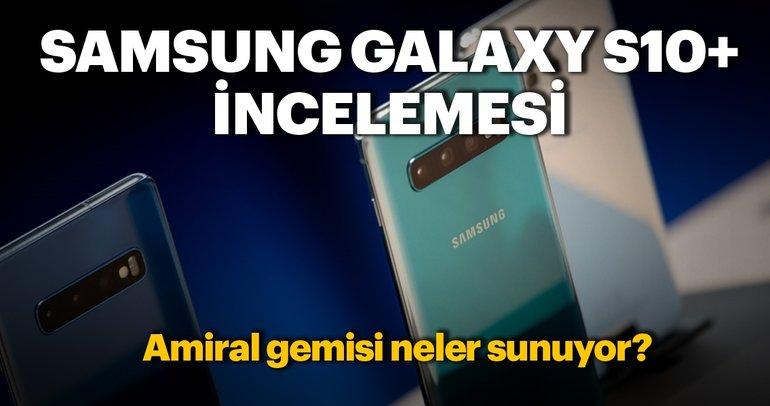Samsung Galaxy S10 Plus incelemesi